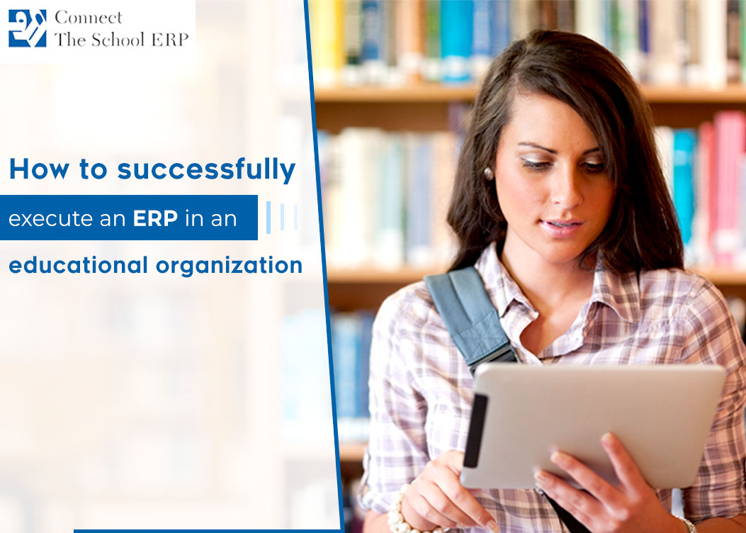 How to successfully execute an ERP in an educational  organization